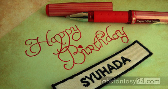 Happy Birthday Syuhada Nabilla