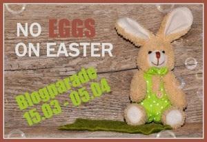 http://veganaholic.blogspot.de/2015/03/blogparade-no-eggs-on-easter-zeig-uns.html