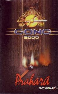 Gong 2000-Prahara