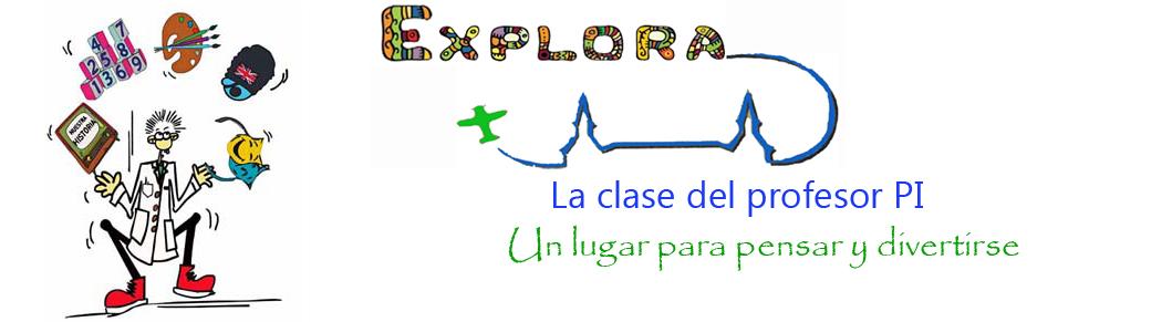 """PROYECTO """"EXPLORA"""": La clase del profesor pi (π)"""