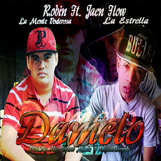 Robin Ft. Jaen Flow - Damelo