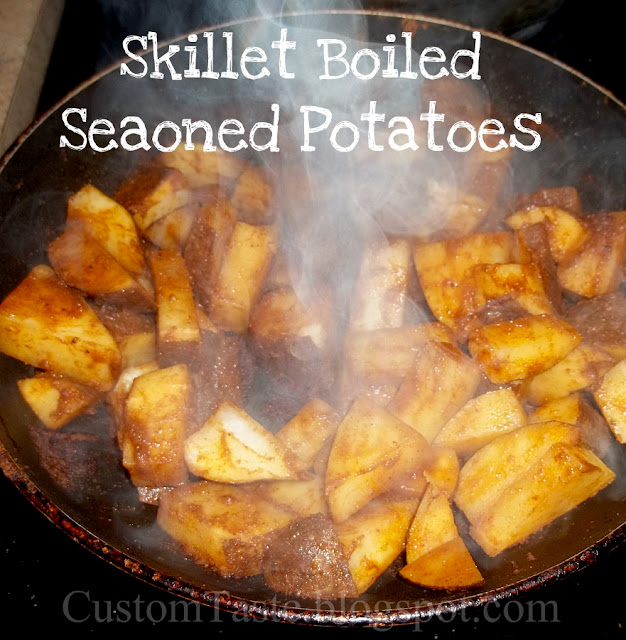 Skillet Boiled Seasoned Potatoes by Custom Taste
