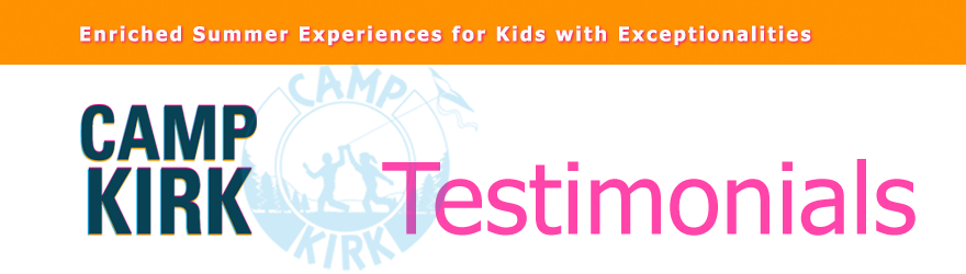 Camp Kirk Parent Testimonials