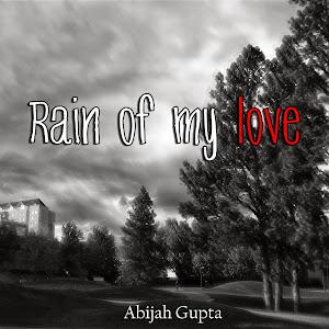 Rain of my love