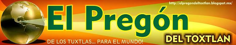 EL PREGON DEL TOXTLAN