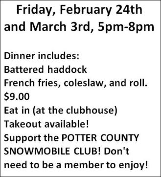 2,24 & 3-3 Fish Fry For Potter County Snowmobile Club