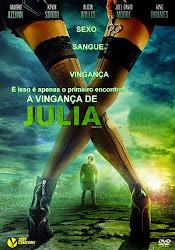 Baixar Filme A Vingança de Julia (Dual Audio)