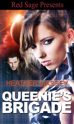 QUEENIE'S BRIGADE Heather Massey