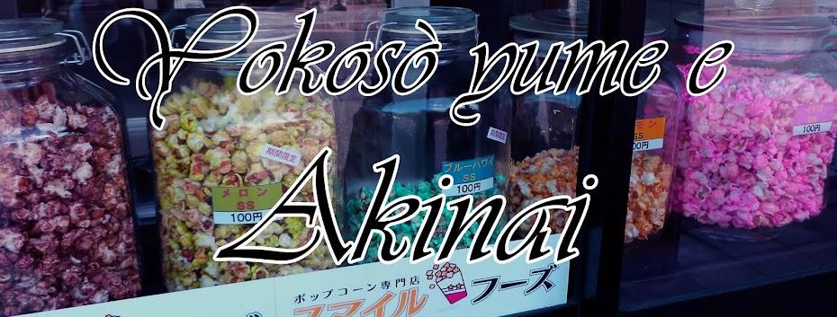 Yokosò Yume e Akinai