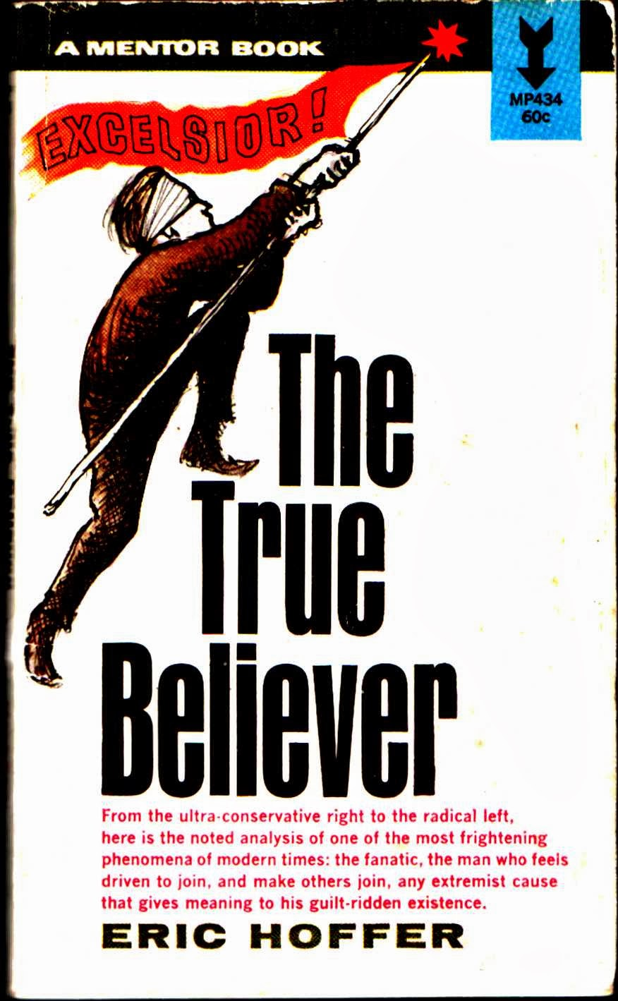 an analysis of the true believer
