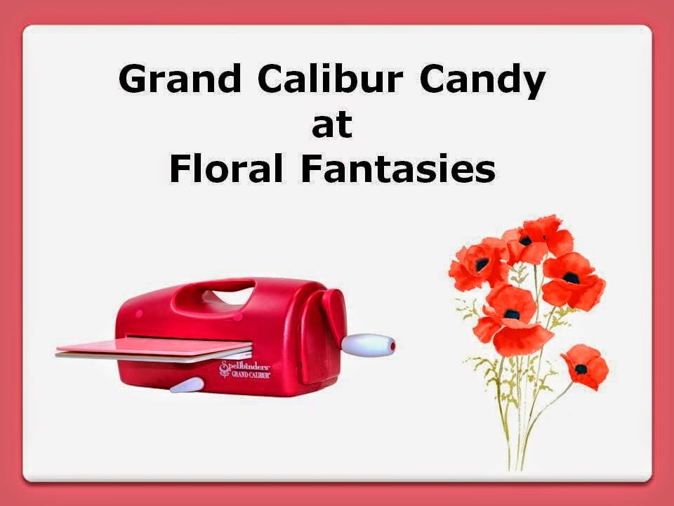 Floral Fantasies Grand Calibur Blog Candy