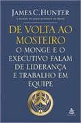 Livro De Volta ao Mosteiro - O Monge e o Executivo