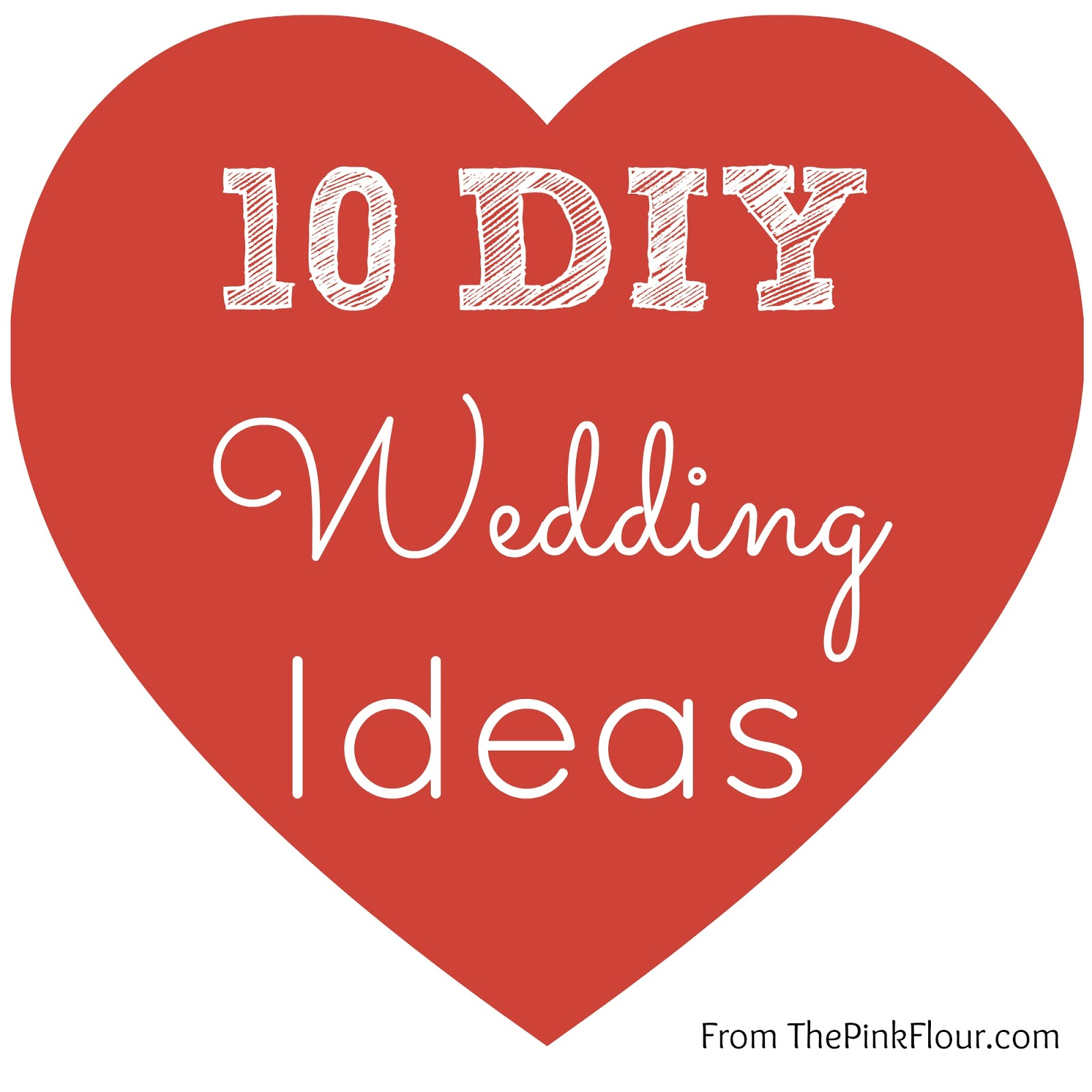 10 DIY Wedding Ideas from www.thepinkflour.com