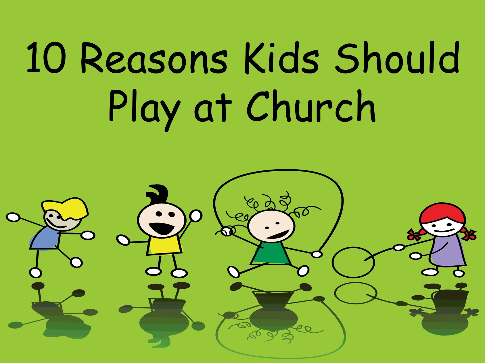 10 Reasons Kids Should Play at Church ~ RELEVANT CHILDREN ...