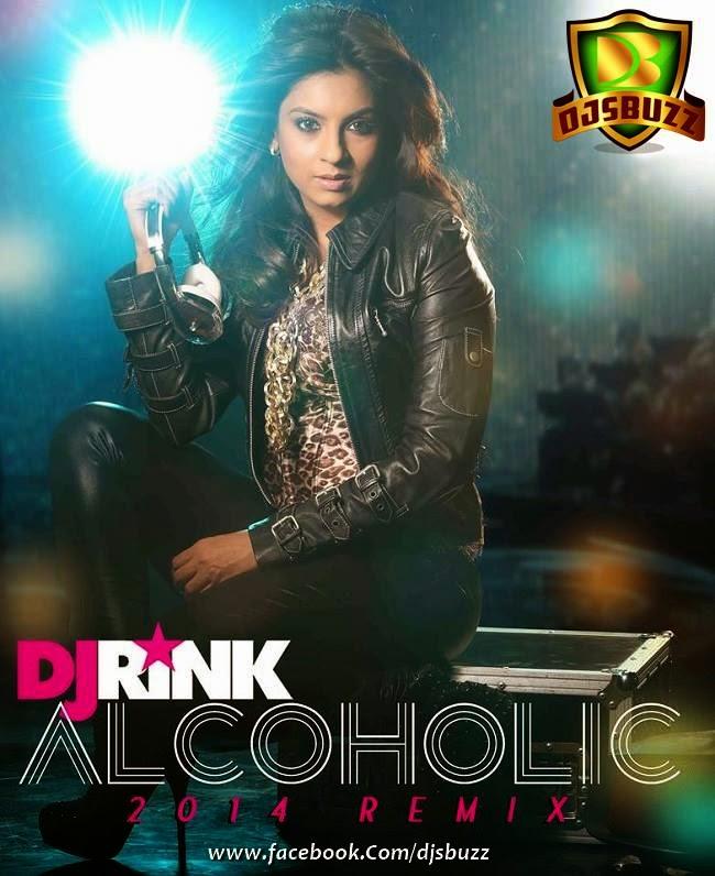 Alcoholic - DJ RINK 2014 REMIX