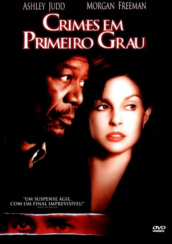 Crimes em Primeiro Grau – Dublado (2002)