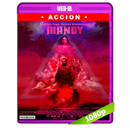 Mandy (2018) WEB-DL 1080p Audio Ingles 5.1 Subtitulada
