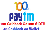 Paytm : Rs. 40 Cashback On Rs. 400 In Paytm Wallet