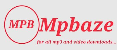 MpBaze.com.ng - Home of latest Music and video Downloads