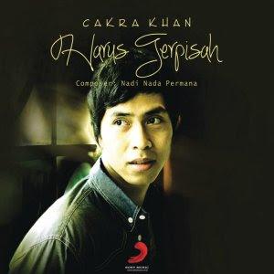 Cakra Khan - Harus Terpisah MP3