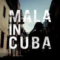 Cronica disc Mala in Cuba