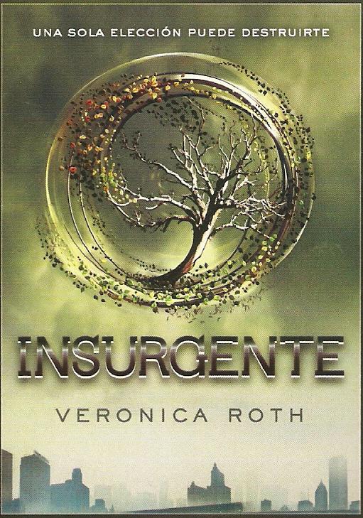 Insurgente, de Veronica Roth