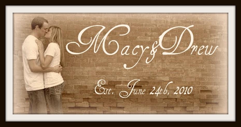 Macy & Drew