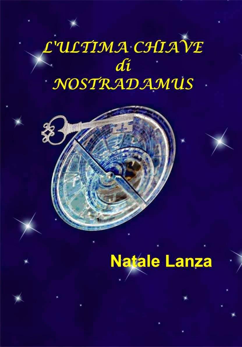 L'ultima chiave di Nostradamus