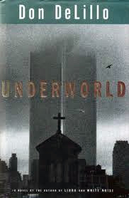 June/July Selection:  Don DeLillo's Underworld