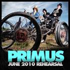 Primus June 2010 Rehearsal