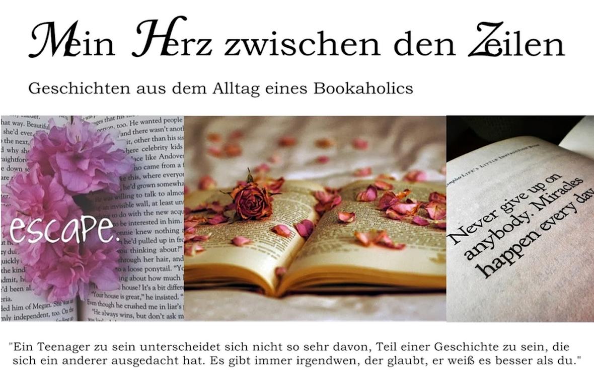 Mein Herz zwischen den Zeilen- Geschichten aus dem Alltag eines Bookaholics