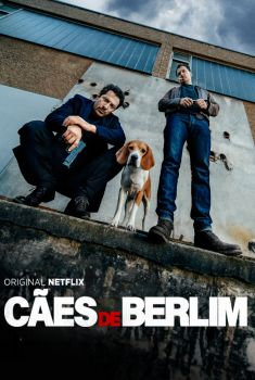 Cães de Berlim 1ª Temporada Torrent - WEB-DL 720p Dual Áudio
