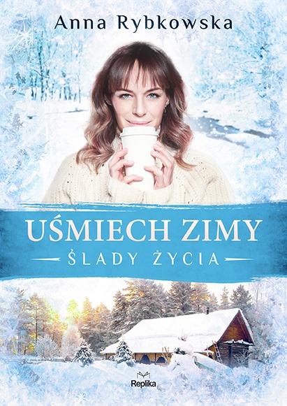 """Anna Rybkowska """"Uśmiech zimy"""""""