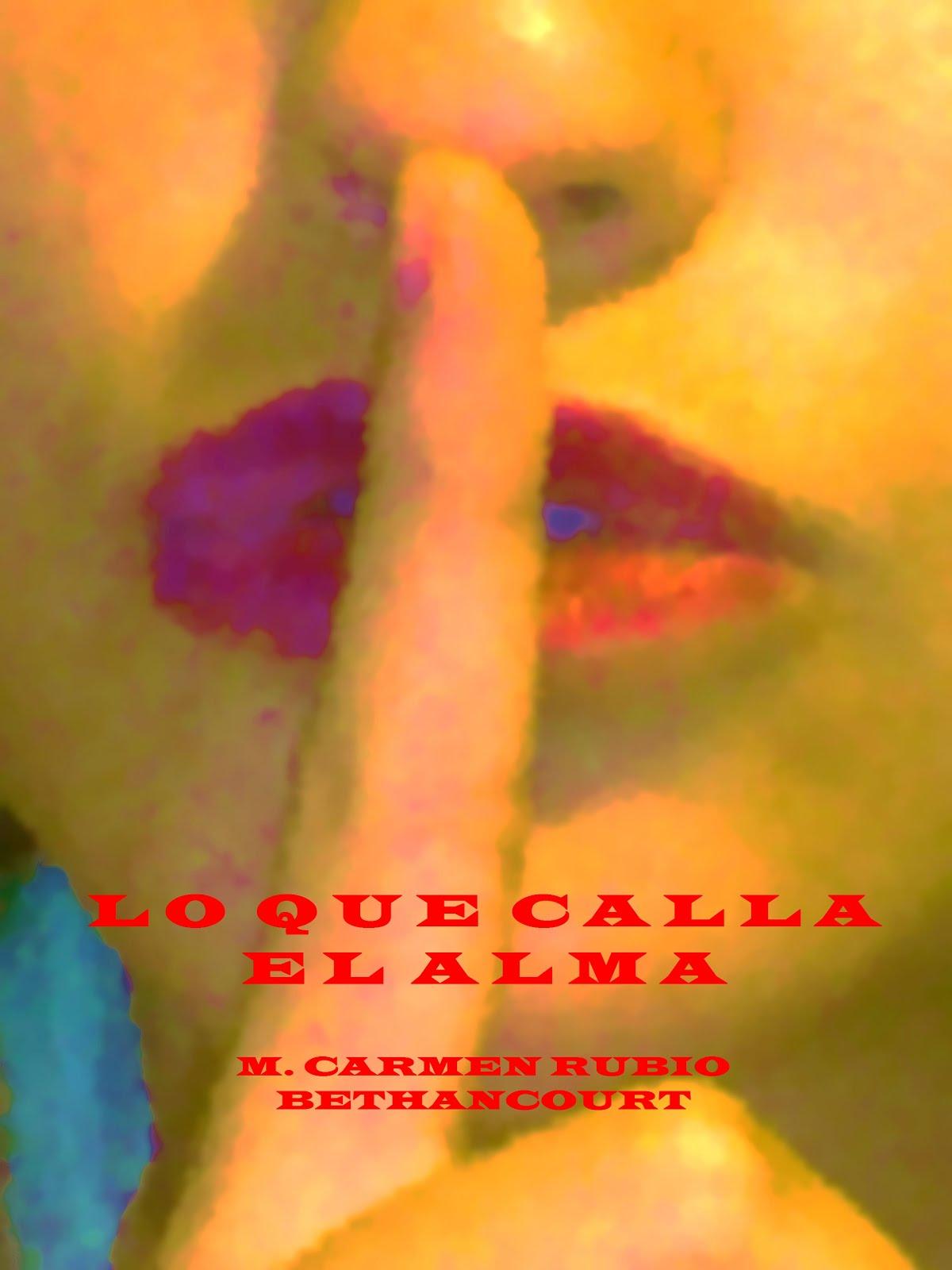 "Mi segunda novela ""Lo que calla el alma"""