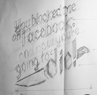 you+blocked+me+on+facebook sketch You blocked me on Facebook and now youre going to die t shirt
