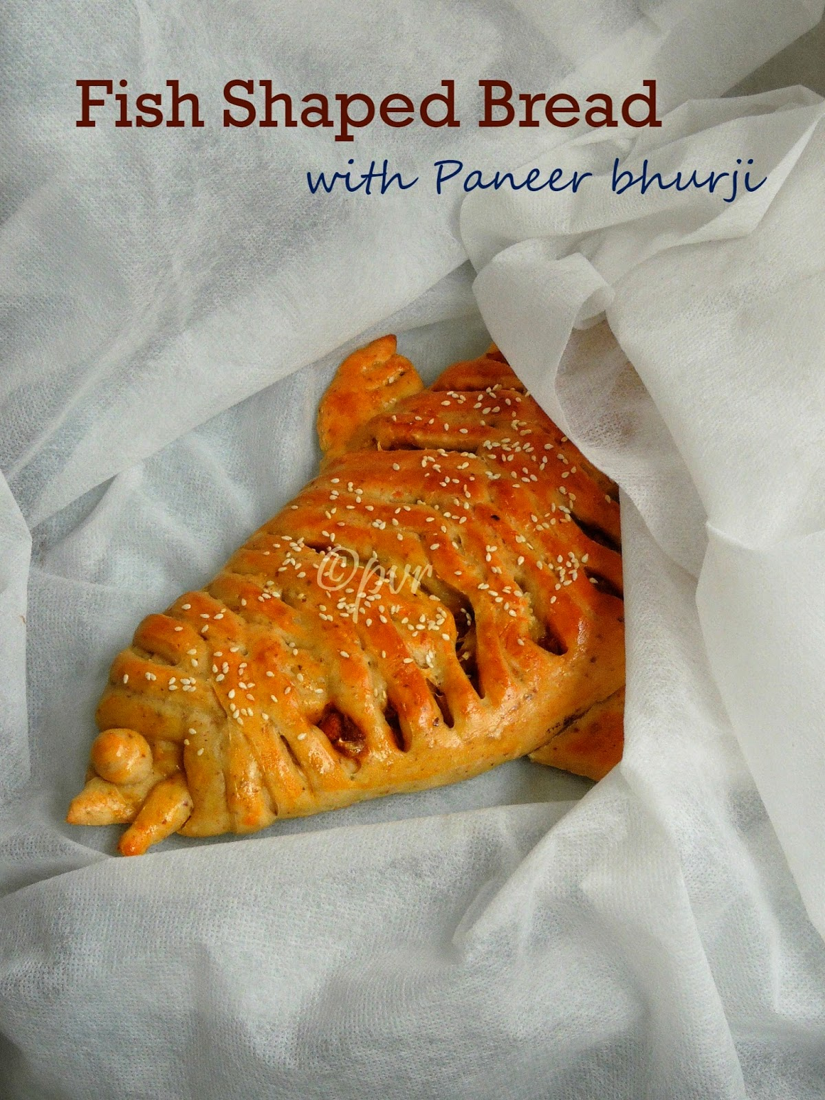 Paneer bhurji stuffed Fish shaped bread
