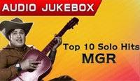 Top 10 Solo Hits of MGR | Tamil Audio Jukebox