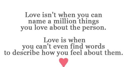 Love Isn't When You Can Name A Million Things You Love About The Person