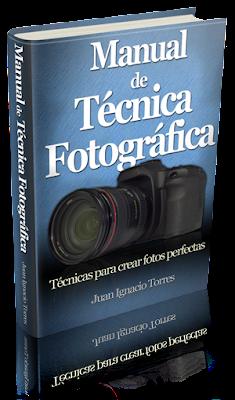 Manual de Técnica Fotográfica de Juan Ignacio Torres