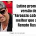 """Latino promete versão de """"Faroeste caboclo"""" melhor que a de Renato Russo"""