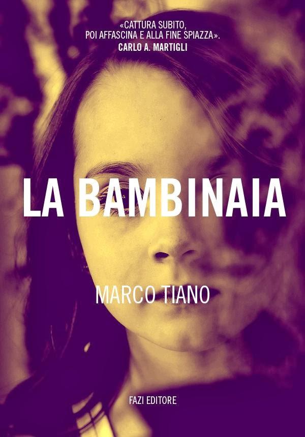 LA BAMBINAIA di Marco Tiano - Fazi editore