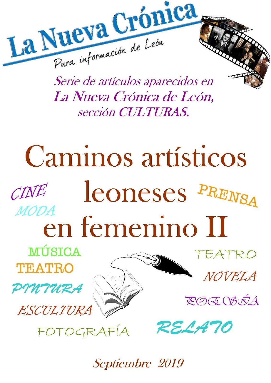 Serie. CAMINOS ARTÍSTICOS LEONESES EN FEMENINO. 2ª temporada