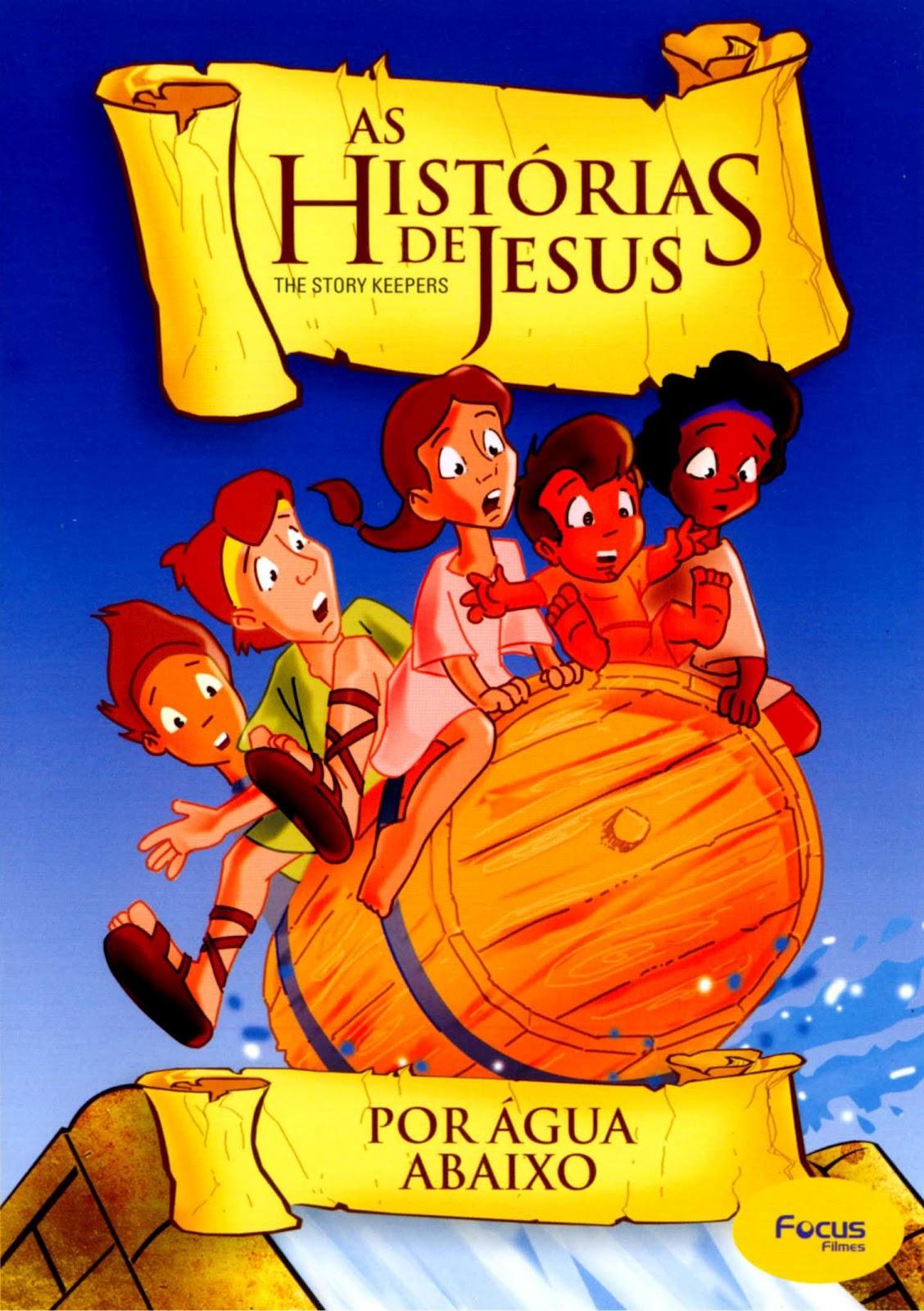 AS HISTÓRIAS DE JESUS - POR ÁGUA ABAIXO (chegou)