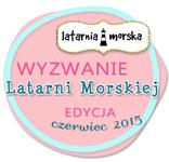 http://inspiracje.scrap.com.pl/nowe-wyzwania/wyzwanie-latarni-morskiejedycja-czerwiec-2015/
