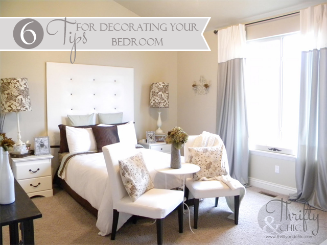 Tips For Decorating Your Bedroom From Thrifty And Chic