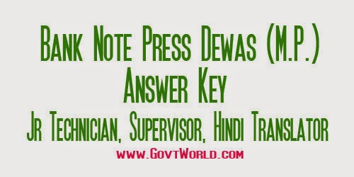 Bank Note Press Dewas Answer Key 2017 - Jr Technician, Supervisor & Hindi Translator
