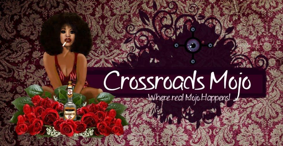 Crossroads Mojo