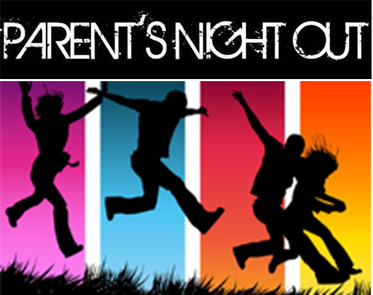 Parent's Night Out Registration..Click on image below..
