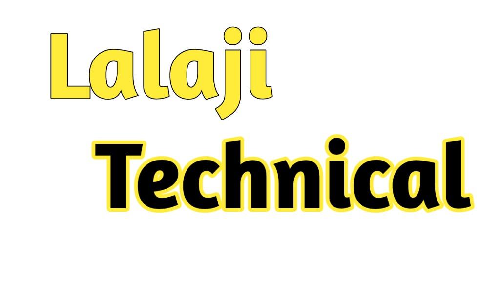 Lalaji Technical