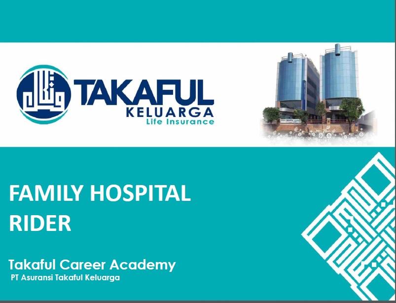 Family Hospital Rider Takaful = asuransi kesehatan bisa untuk sekeluarga